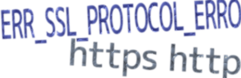 ERR_SSL_PROTOCOL_ERROR/https/httpイメージ